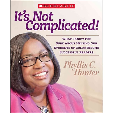 Scholastic Teaching Resources It's Not Complicated! Book