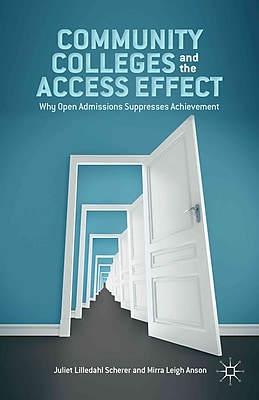 Palgrave Macmillan Community Colleges and the Access Effect Hardback Book