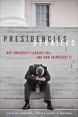 Johns Hopkins University Press Presidencies Derailed Book