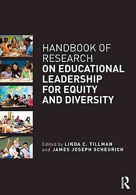 Taylor & Francis Handbook of Research on Educational Leadership for Equity and Diversity Book