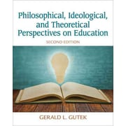 Pearson Philosophical, Ideological, and Theoretical Perspectives on Education Book
