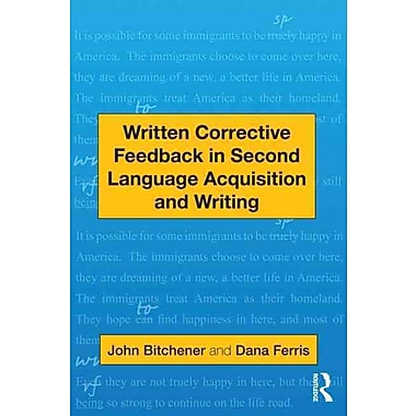 Taylor & Francis Written Corrective Feedback in Second Language Acquisition and Writing Book