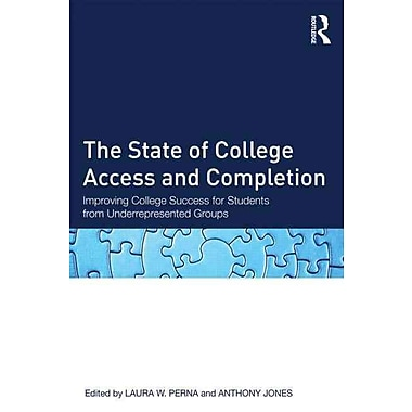 Taylor & Francis The State of College Access and Completion Paperback Book