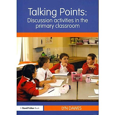 Taylor & Francis Talking Points: Discussion Activities in the Primary Classroom Paperback Book