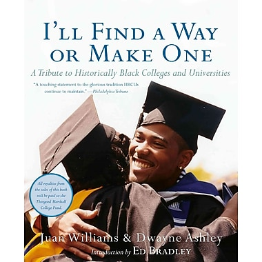 Harper Collins I'll Find a Way or Make One: A Tribute to Historically Black Colleges.. Book