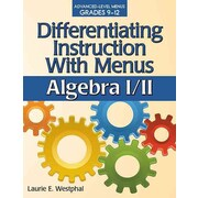 Sourcebooks Differentiating Instruction with Menus: Algebra I/II Book, Grades 9 - 12