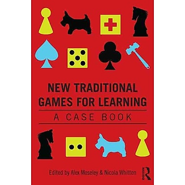 Taylor & Francis New Traditional Games for Learning Paperback Book