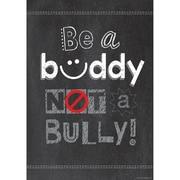"Creative Teaching Press® 13 3/8"" x 19"" Inspire U Poster, Be a Buddy Not a Bully"