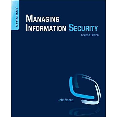 Managing Information Security, Second Edition