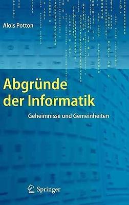 Abgrunde der Informatik: Geheimnisse und Gemeinheiten (German Edition)