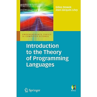 Introduction to the Theory of Programming Languages (Undergraduate Topics in Computer Science)