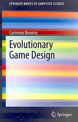 Evolutionary Game Design (SpringerBriefs in Computer Science)