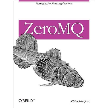 ZeroMQ: Messaging for Many Applications