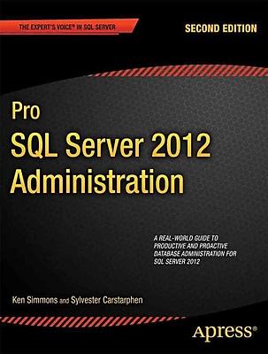 Pro SQL Server 2012 Administration (Expert's Voice in SQL Server)