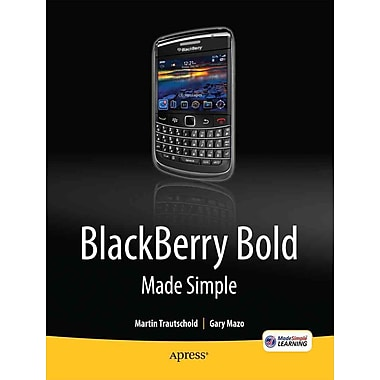 BlackBerry Bold Made Simple: For the BlackBerry Bold 9700 Series
