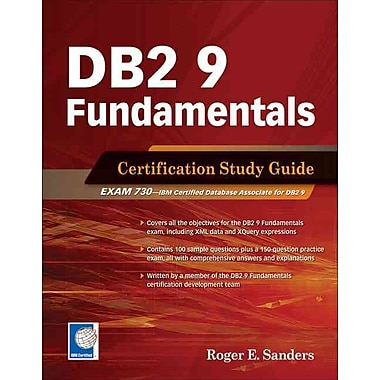 DB2 9 Fundamentals: Certification Study Guide