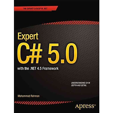 Expert C# 5.0: with the .NET 4.5 Framework (Expert's Voice in .NET)
