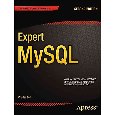 Expert MySQL (Expert's Voice in Databases)