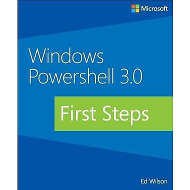 Windows PowerShell 3.0 First Steps (Developer Reference)