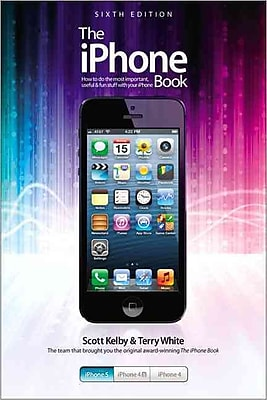 The iPhone Book: Covers iPhone 5, iPhone 4S, and iPhone 4 (6th Edition)
