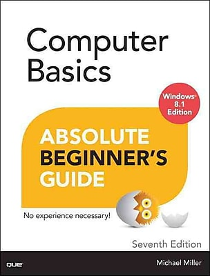 Computer Basics Absolute Beginner's Guide Windows 8.1 Edition