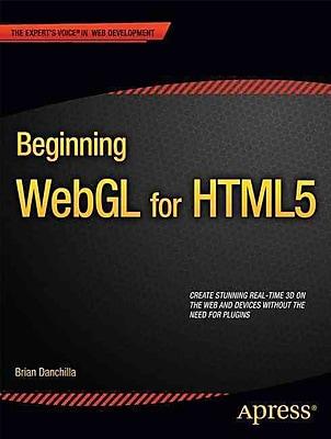 Beginning WebGL for HTML5 (Expert's Voice in Web Development)