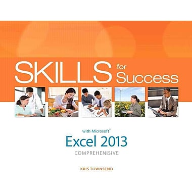 Skills for Success with Excel 2013 Comprehensive
