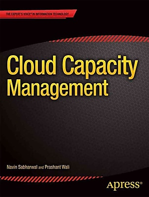 Cloud Capacity Management (Expert's Voice in Information Technology)