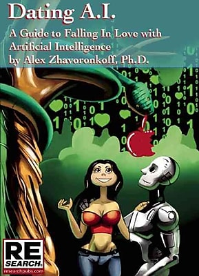 Dating AI, A Guide to Falling In Love with Artificial Intelligence