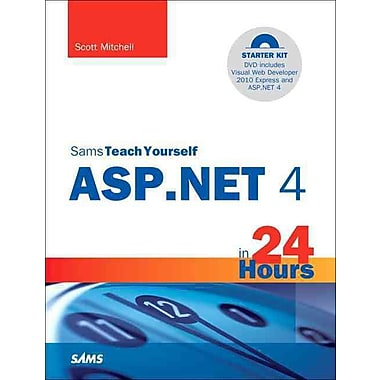 Sams Teach Yourself ASP.NET 4 in 24 Hours: Complete Starter Kit