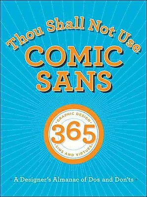 Thou Shall Not Use Comic Sans