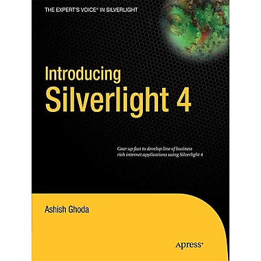 Introducing Silverlight 4 (Expert's Voice in Silverlight)