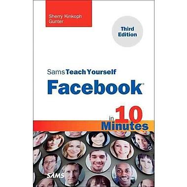 Sams Teach Yourself Facebook in 10 Minutes (3rd Edition) (Sams Teach Yourself -- Minutes)