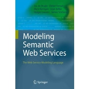 Modeling Semantic Web Services: The Web Service Modeling Language
