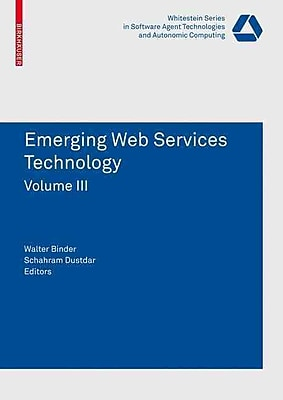 Emerging Web Services Technology Volume III