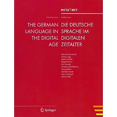 The German Language in the Digital Age (White Paper Series) (English and German Edition)