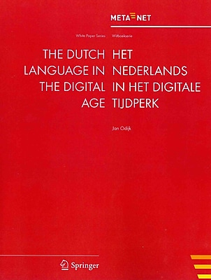 The Dutch Language in the Digital Age (White Paper Series) (English and Dutch Edition)
