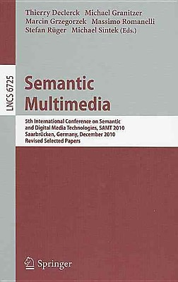 Semantic Multimedia: