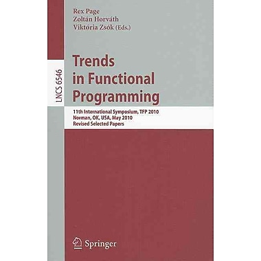 Trends in Functional Programming: 11th International Symposium