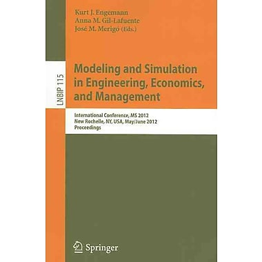 Modeling and Simulation in Engineering, Economics and Management