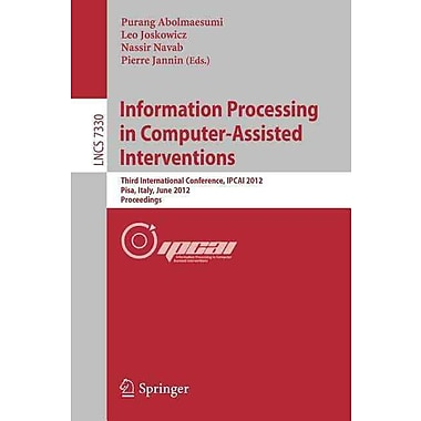 Information Processing in Computer Assisted Interventions