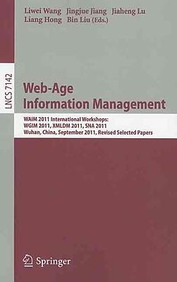 Web-Age Information Management: WAIM 2011 International Workshops