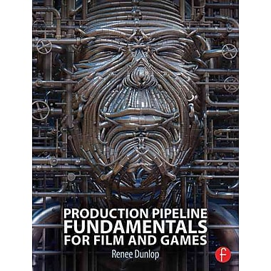 Production Pipeline Fundamentals for Film and Games