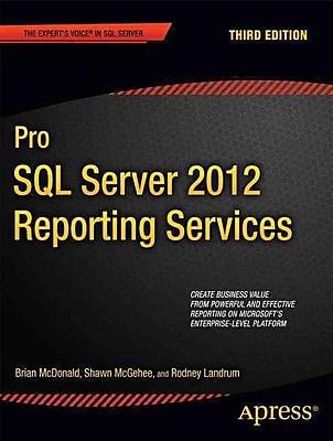 Pro SQL Server 2012 Reporting Services (Expert's Voice in SQL Server)
