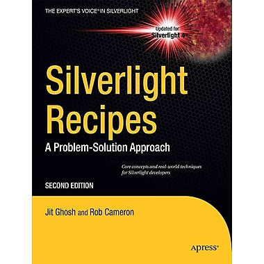 Silverlight Recipes: A Problem-Solution Approach (Expert's Voice in Silverlight)