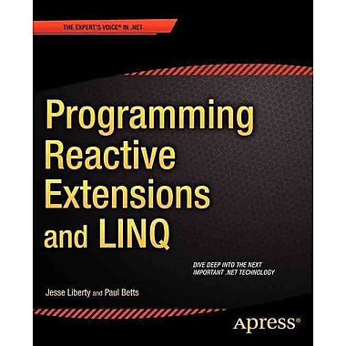Programming Reactive Extensions and LINQ (Expert's Voice in .NET)