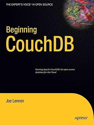 Beginning CouchDB (Expert's Voice in Open Source)
