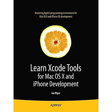 Learn Xcode Tools for Mac OS X & iPhone Development