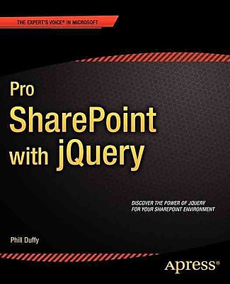 Pro SharePoint with jQuery (Expert's Voice in Microsoft)