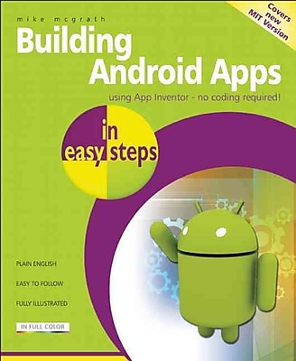 Building Android Apps in Easy Steps